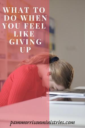 Feel like giving up