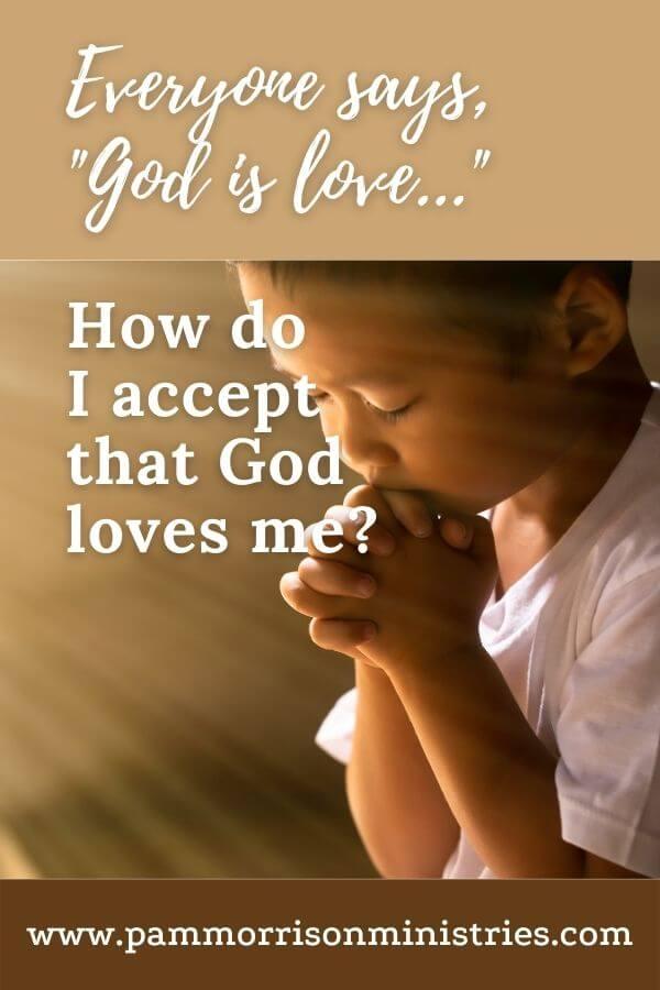 God loves me 4
